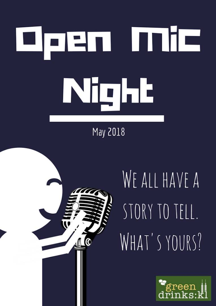 Post Write-Up for Green Drinks KL : Open Mic – We want to hear from you!